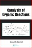 Catalysis of Organic Reactions, , 0849375576