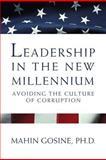 Moral Leadership in America : The Neglected Dimension, Gosine, Mahin, 1256095575