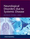 Neurological Disorders Due to Systemic Disease, , 144433557X