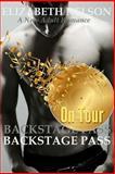 Backstage Pass: on Tour, Elizabeth Nelson, 1500385573