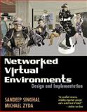 Networked Virtual Environments : Design and Implementation, Zyda, Michael and Singhal, Sandeep, 0201325578