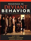 Readings in Deviant Behavior, Thio, Alex and Calhoun, Thomas C., 0205695574
