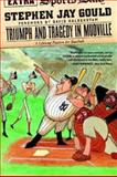 Triumph and Tragedy in Mudville, Stephen Jay Gould and Jay Gould, 0393325571