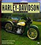 Classic Harley-Davidson, 1903-1941, Wagner, Herbert and Mitchell, Mark, 0760305579