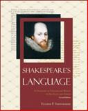 Shakespeare's Language : A Glossary of Unfamiliar Words in His Plays and Poems, Shewmaker, Eugene F., 0816075573