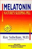 Melatonin, Ray Sahelian, 0963975579