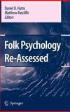 Folk Psychology Re-Assessed, Hutto, Daniel D. and Ratcliffe, Matthew, 1402055579