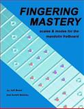 Fingering Mastery - Scales and Modes for the Mandolin Fretboard, Jeff Brent and Schell Barkley, 1477475575