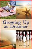 Growing up As Dreamer, Rene Lopez, 1493525573