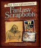 Ray Harryhausen's Fantasy Scrapbook, Ray Harryhausen and Tony Dalton, 1845135571