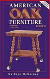 American Oak Furniture, Kathryn McNerney, 0891455574