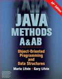 Java Methods A&AB : Object-Oriented Programming and Data Structures, AP Edition, Litvin, Maria and Litvin, Gary, 0972705570
