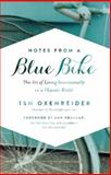 Notes from a Blue Bike, Tsh Oxenreider, 1400205573