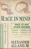 Race in Mind, Alexander Alland and Alexander Alland Jr, 1403965579