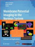 Membrane Potential Imaging in the Nervous System : Methods and Applications, , 1441965572
