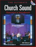 The Ultimate Church Sound Operator's Handbook 2nd Edition