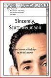 Sincerely, Scott Neumann, Lane Strauss, 0595125573