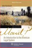 Whose Monet? : An Introduction to the American Legal System, Humbach, John A., 0735565570