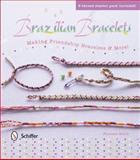 Brazilian Bracelets, Florence Bellot, 0764345575