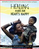 Healing Makes Our Hearts Happy, Richard Katz and Megan Biesele, 0892815574