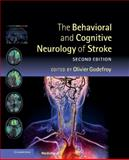 The Behavioral and Cognitive Neurology of Stroke, , 110701557X
