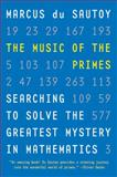 The Music of the Primes, Marcus Du Sautoy, 0060935588