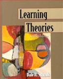Learning Theories : An Educational Perspective, Schunk, Dale H., 0132065584