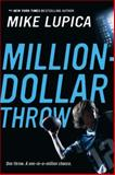 Million-Dollar Throw, Mike Lupica, 0142415588