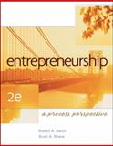 Entrepreneurship : A Process Perspective, Baron, Robert A. and Shane, Scott A., 0324365586