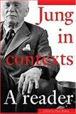 Jung in Contexts : A Reader, , 0415205581