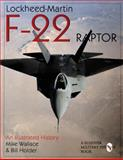 Lockheed-Martin F-22 Raptor, Mike Wallace and William G. Holder, 0764305581