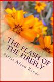 The Flash of the Firefly, Parris Bonds, 1489535586
