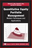 Quantitative Equity Portfolio Management : Modern Techniques and Applications, Qian, Edward E. and Hua, Ronald H., 1584885580