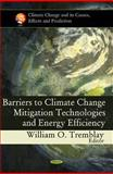Barriers to Climate Change Mitigation Technologies and Energy Efficiency, Tremblay, William O., 1617615587