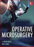 Operative Microsurgery, Boyd, J. Brian and Jones, Neil, 0071745580