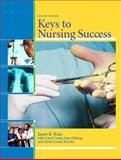 Keys to Nursing Success, Katz, Janet R. and Carter, Carol J., 0131135589