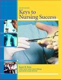 Keys to Nursing Success, Katz, Janet R. and Carter, Carol J., 0131135589