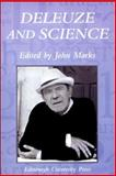 Deleuze and Science, Marks, John, 0748625585