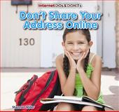 Don't Share Your Address Online, Shannon Miller, 1477715584
