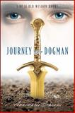 Journey of a Dogman, Annemarie Schoone, 1478705582