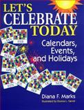 Let's Celebrate Today, Diana F. Marks, 1563085585