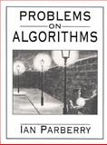 Problems on Algorithms, Parberry, Ian, 0134335589