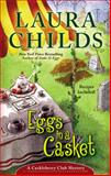 Eggs in a Casket, Laura Childs, 0425255581