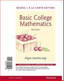 Basic College Mathematics, Books a la Carte Edition, Martin-Gay, Elayn, 0321985583