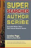 Super Searcher, Author, Scribe, Loraine Page, 0910965587
