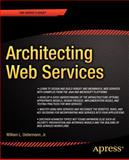 Architecting Web Services, Oellermann, William L., Jr., 1893115585