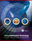 Using Information Technology, Complete with PowerWeb, Williams, Brian K. and Sawyer, Stacey, 0072255587