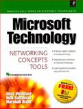 Microsoft Technology : Networking, Concepts, Tools, Woodard, Shay, 0130805580