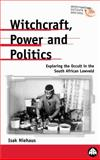 Witchcraft, Power and Politics 9780745315584