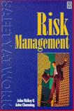 Risk Management Vol. 2 : For Occupational Health and Safety, Ridley, John R. and Channing, John, 075064558X